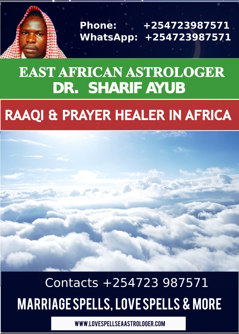 Powerful Ruqyah, Prayer Healing and deliverance in Kenya, Tanzania, Uganda and South Africa.