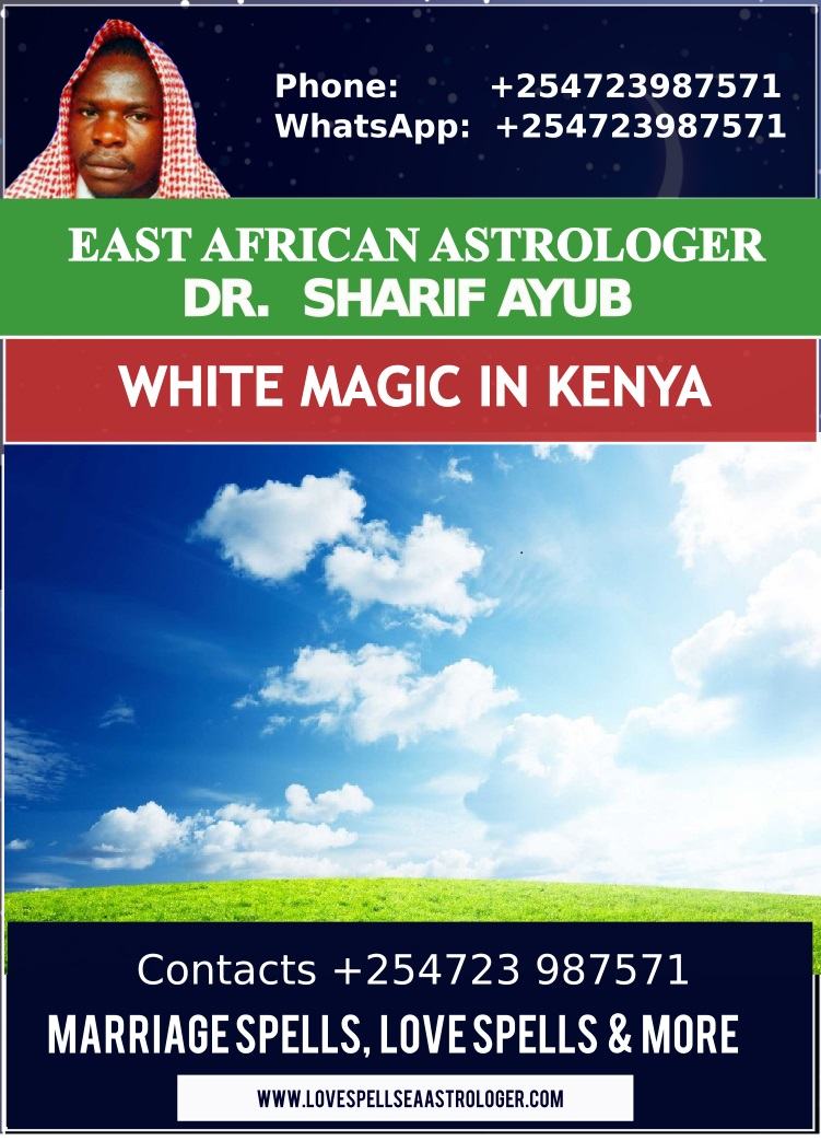 White Magic in Kenya by Dr. Sharif Ayub The most established and successful African Spiritualist