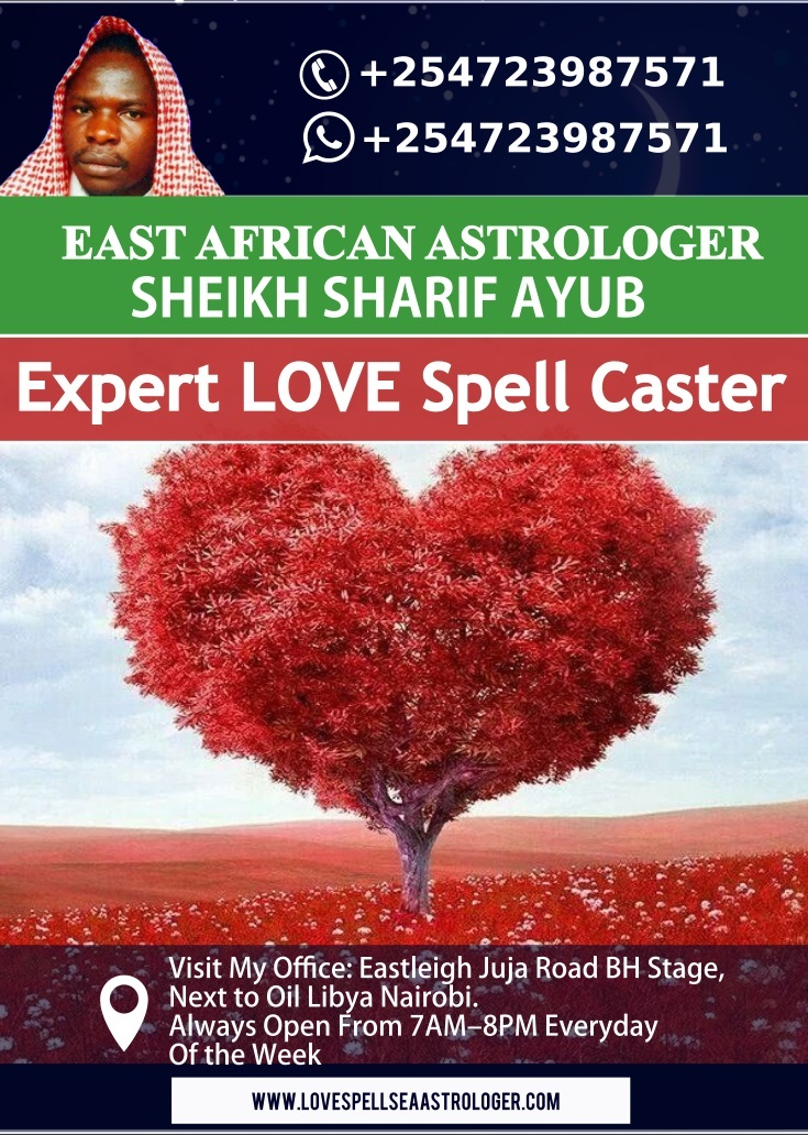 African love Doctor and Expert Love Spell Caster in Nairobi, Kenya