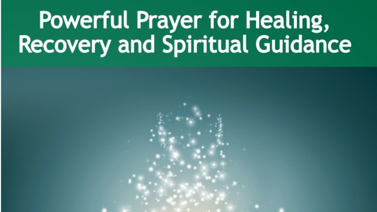 Powerful Prayer for Healing, Recovery and Spiritual Guidance