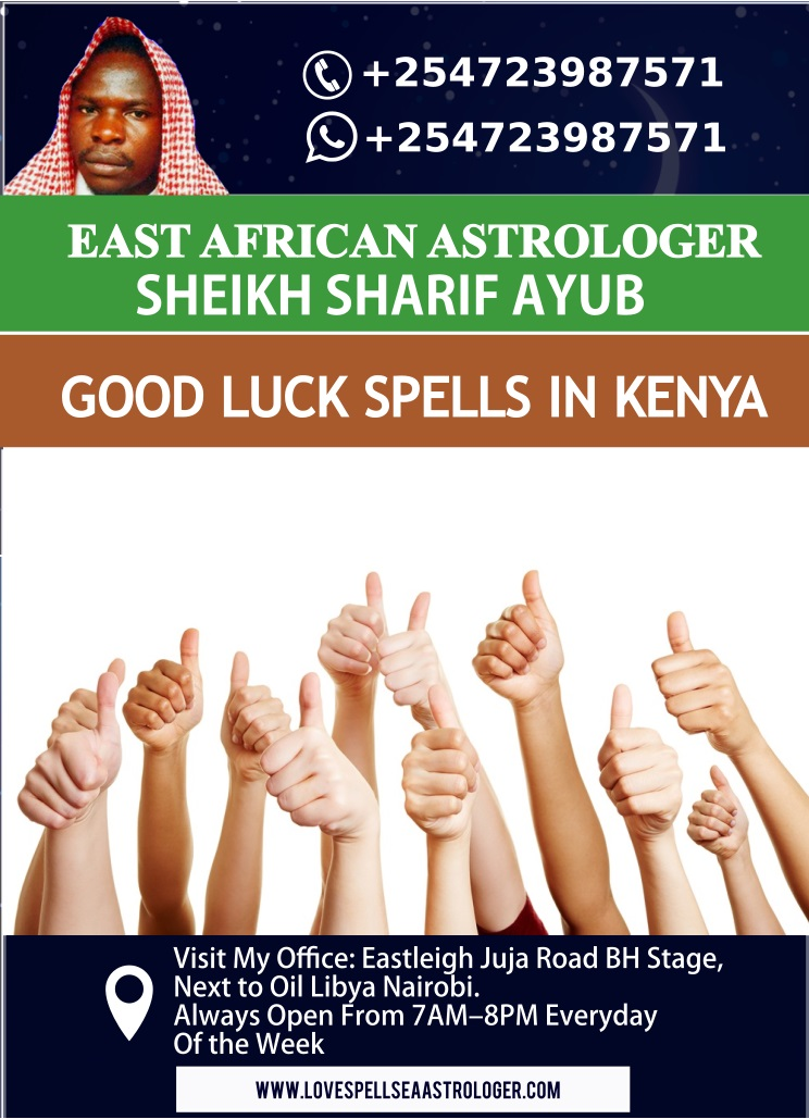 Where to Find Genuine Good Luck Spells in Nairobi, Kenya
