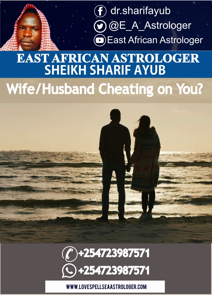 Is your Wife/Husband Cheating on You? Dr. Sharif Ayub has the best solution