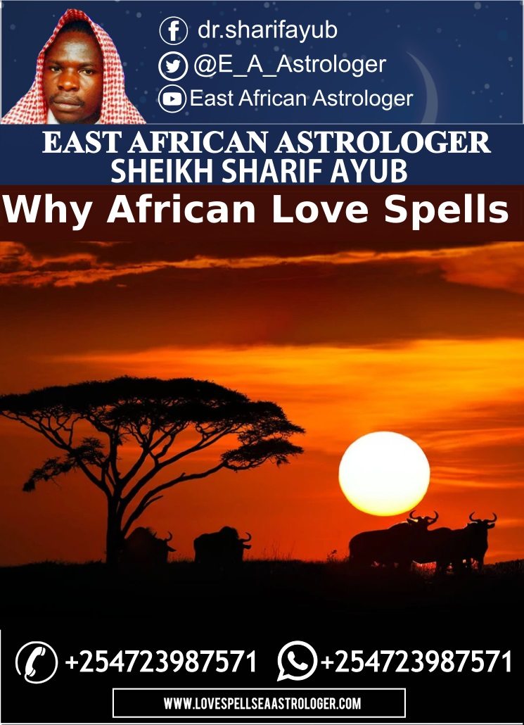 Why African Love Spells are More Powerful than any other Spell