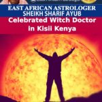 Celebrated Witch Doctor in Kisii Kenya