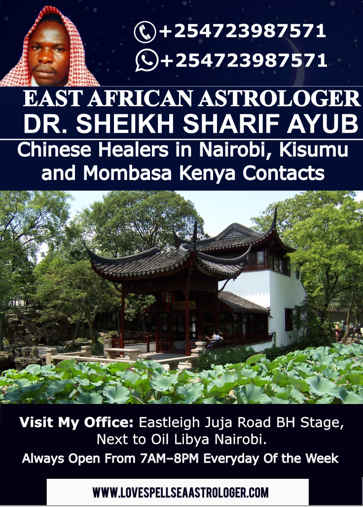 Chinese Healers in Nairobi, Kisumu and Mombasa Kenya Contacts