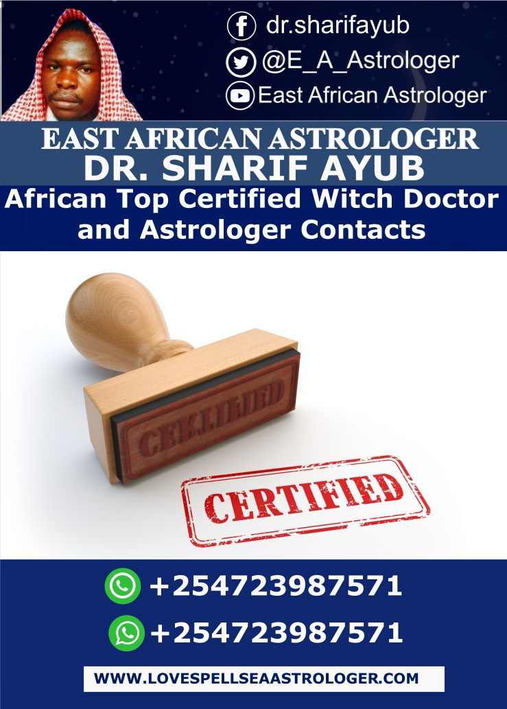 African Top Certified Witch Doctor and Astrologer Contacts