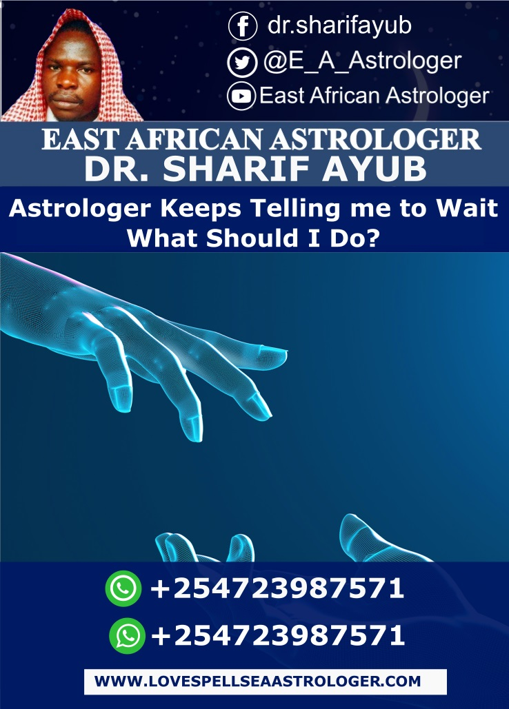 Astrologer Keeps Telling me to Wait What Should I Do?