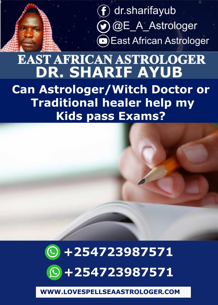 Can Astrologer-Witch Doctor or Traditional healer help my Kids pass Exams