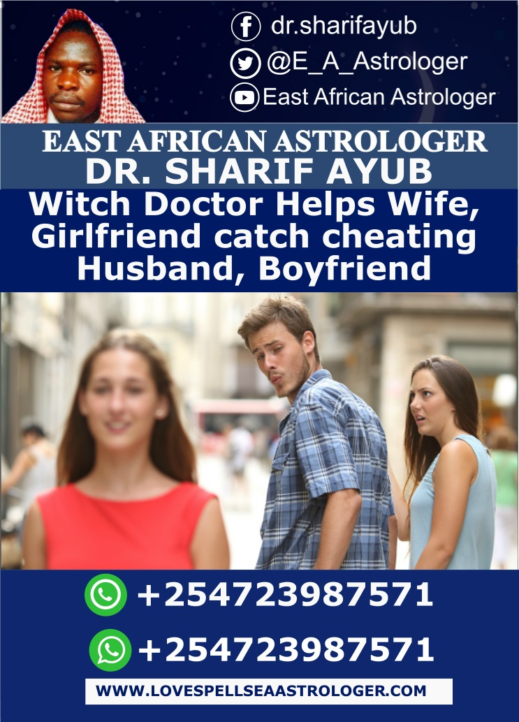 Witch Doctor Helps Wife, Girlfriend catch cheating Husband, Boyfriend