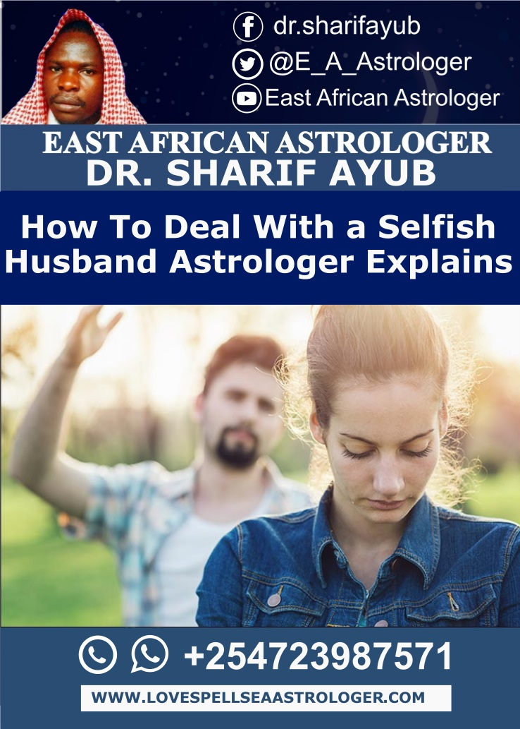 How To Deal With a Selfish Husband Astrologer Explains