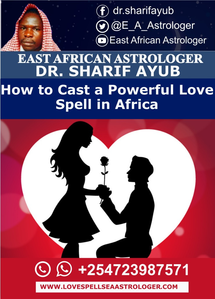 How to Cast a Powerful Love Spell in Africa