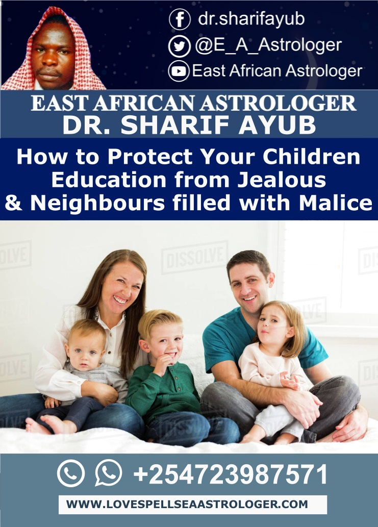 How to Protect Your Children Education from Jealous & Neighbours filled with Malice