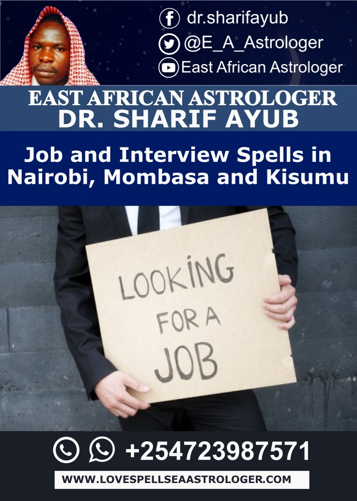 Job and Interview Spells in Nairobi, Mombasa and Kisumu