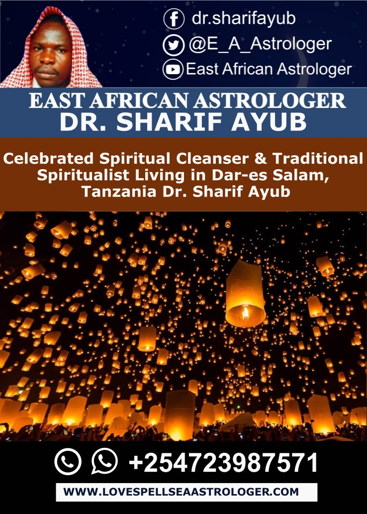 Celebrated Spiritual Cleanser & Traditional Spiritualist Living in Dar-es Salam, Tanzania Dr. Sharif Ayub