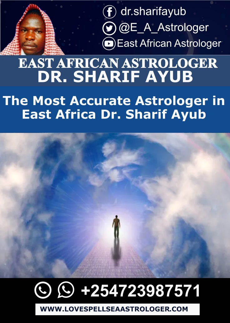 The Most Accurate Astrologer in East Africa