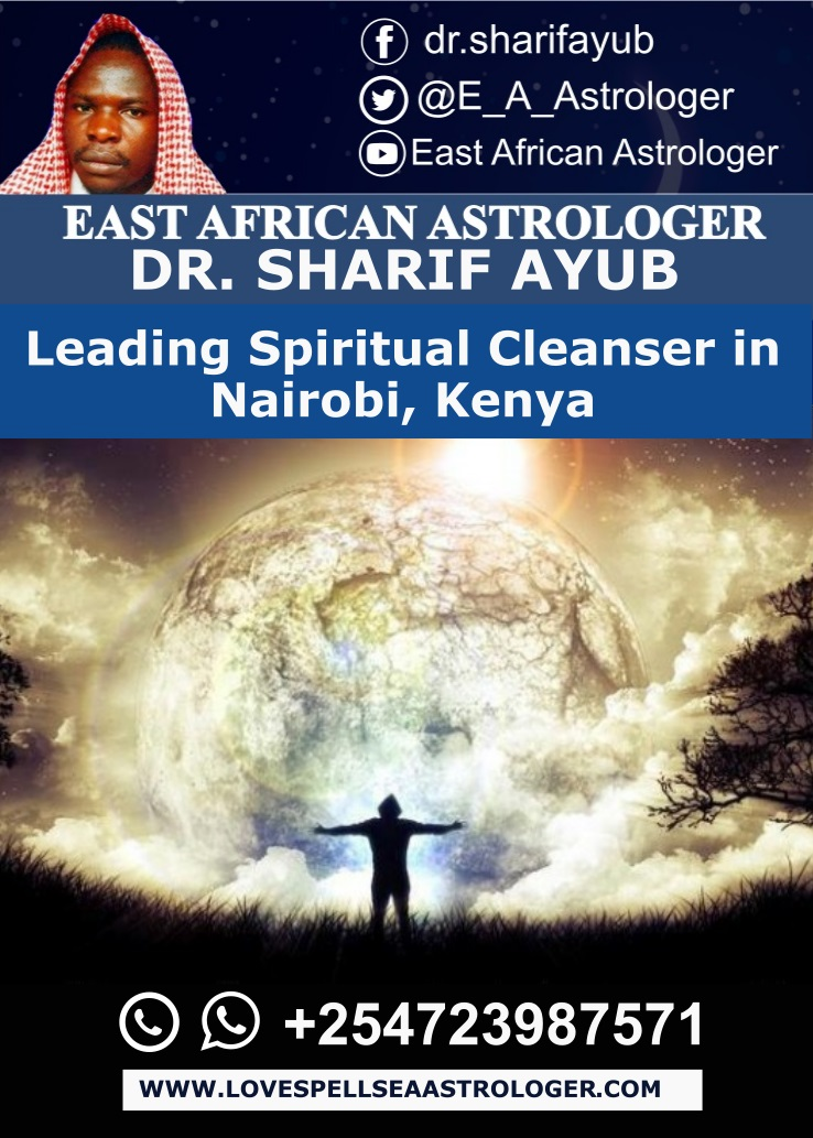 Leading Spiritual Cleanser in Nairobi, Kenya
