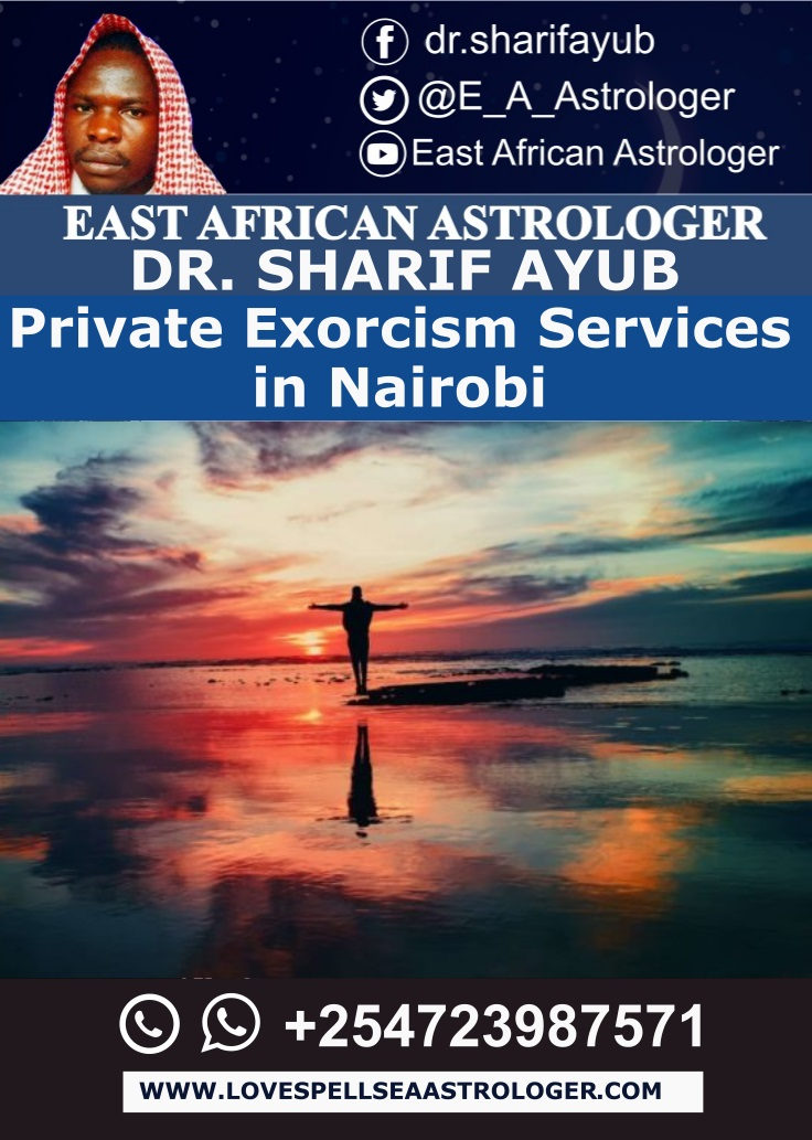 Private Exorcism Services in Nairobi