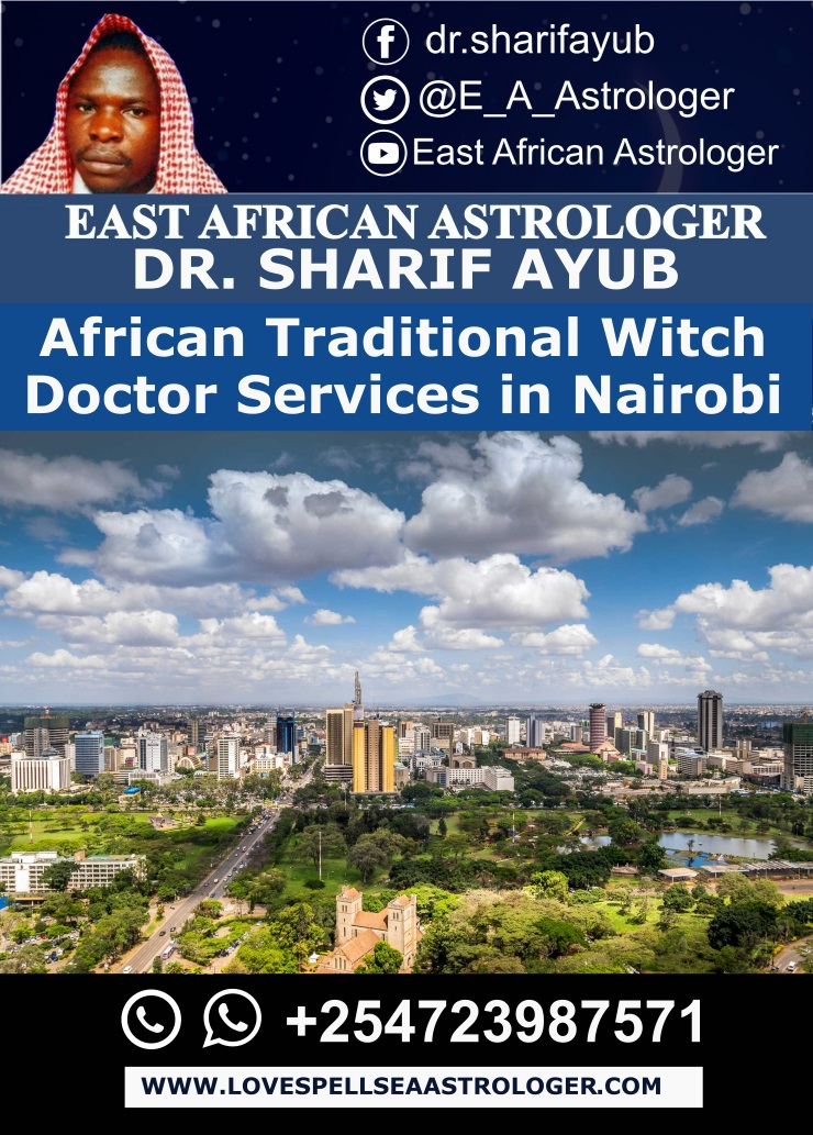 African Traditional Witch Doctor Services in Nairobi