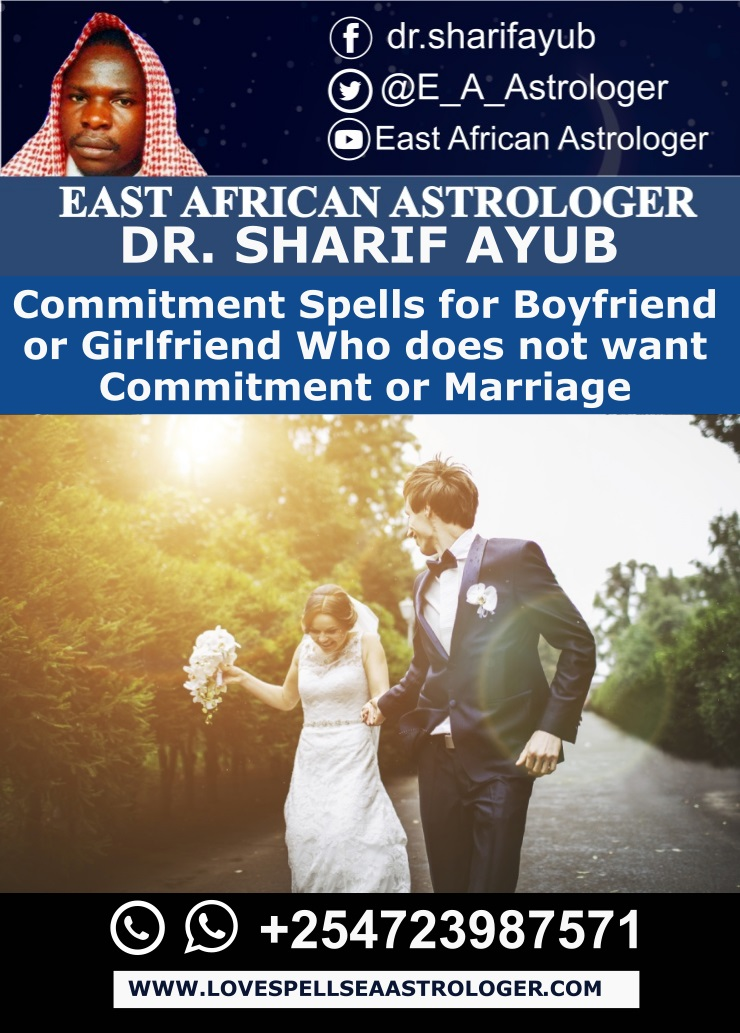Commitment Spells for Boyfriend or Girlfriend Who does not want Commitment or Marriage