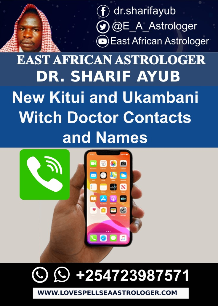 New Kitui and Ukambani Witch Doctor Contacts and Names