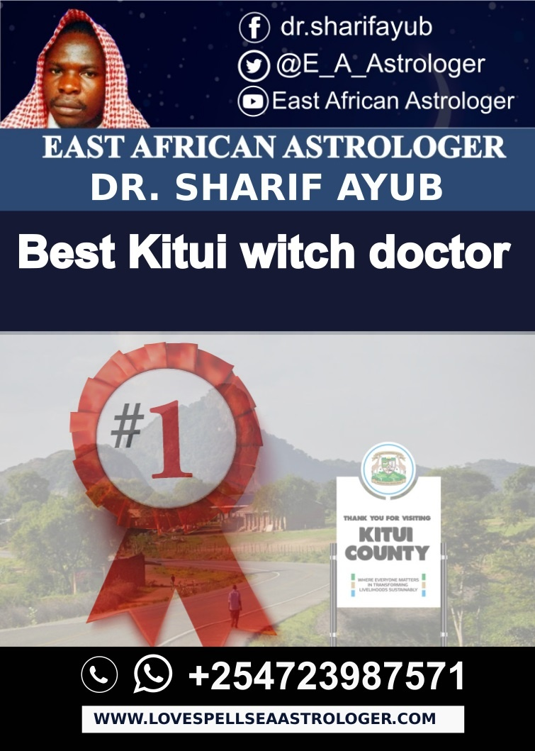 Best Kitui witch doctor