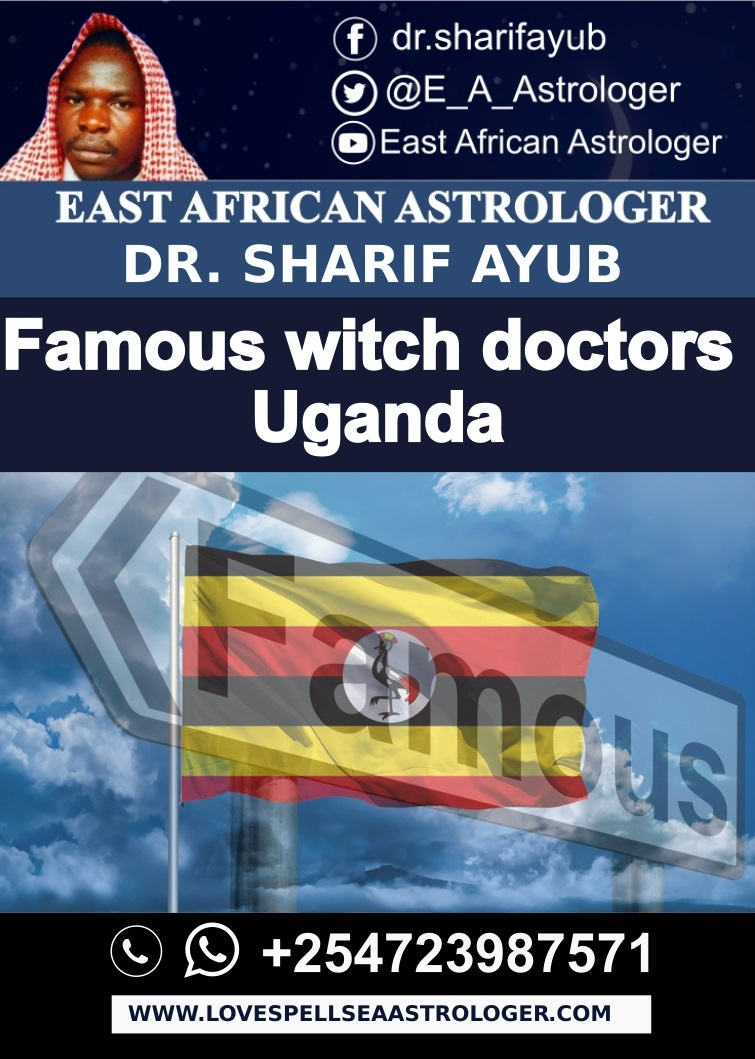 Famous witch doctors Uganda