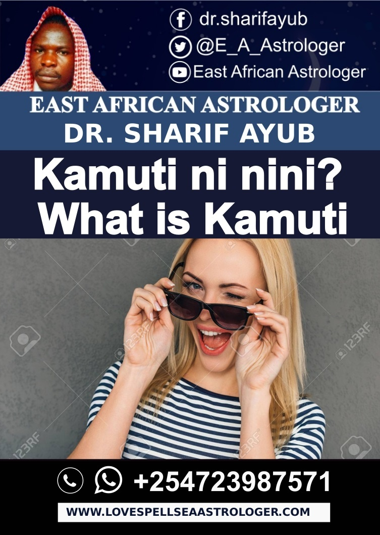 Kamuti ni nini- What is Kamuti